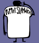 Puppet Slamwich